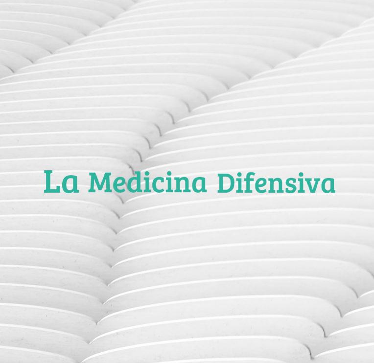 la medicina difensiva